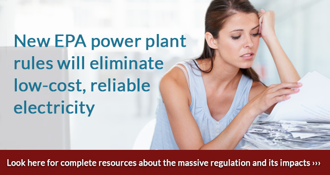 New EPA power plant rules will eliminate low-cost, reliable electricity
