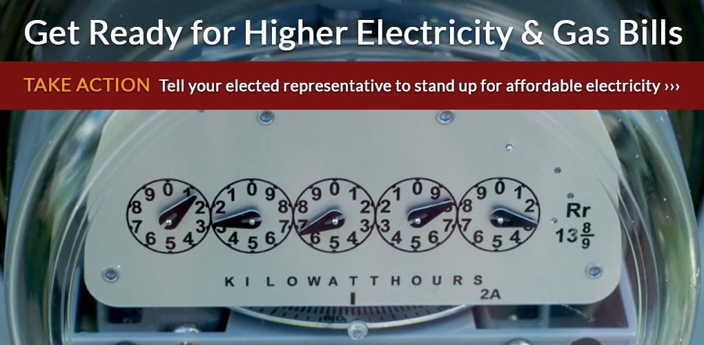 Get Ready for Higher Electricity and Gas Bills
